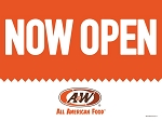 A&W Now Open (Yard Sign)
