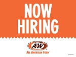 A&W Now Hiring (Yard Sign)
